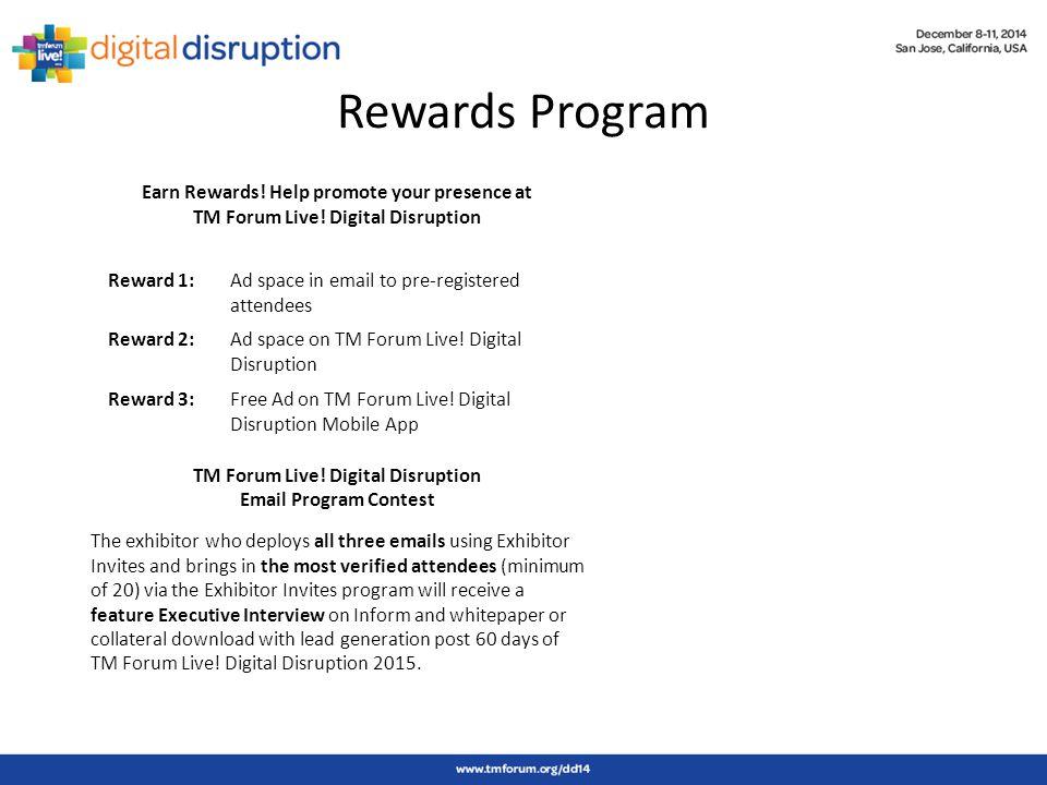 Rewards Program Earn Rewards. Help promote your presence at TM Forum Live.