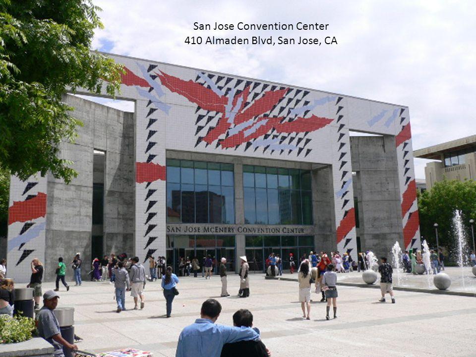 San Jose Convention Center 410 Almaden Blvd, San Jose, CA