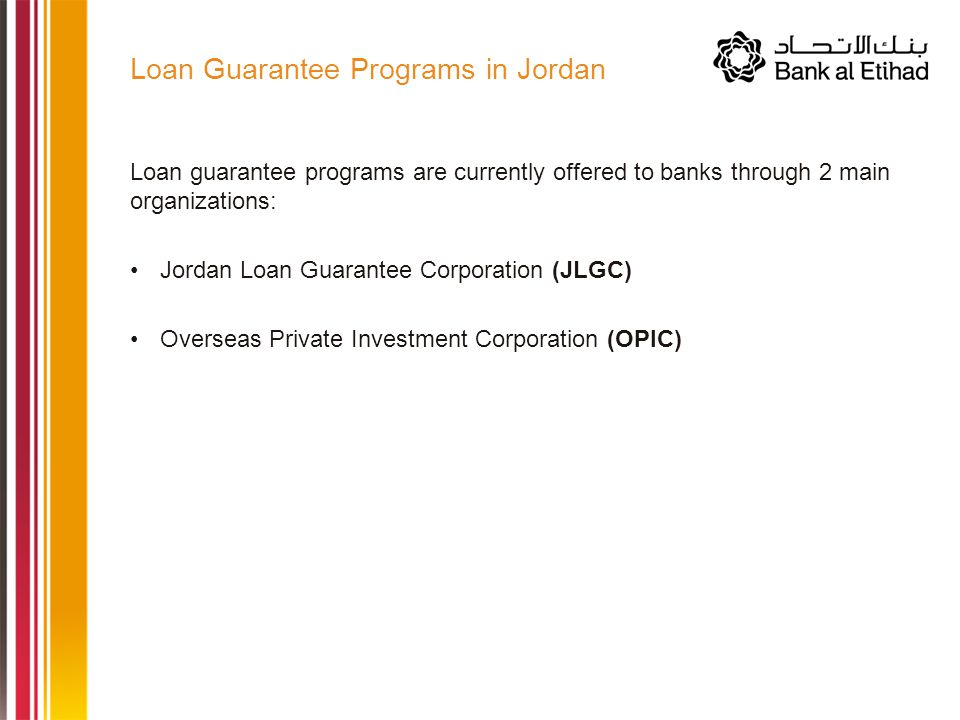JLGC and OPIC programs were both successful in catalyzing SME financing in Jordan Tangible benefit for SME clients through reduction of collateral requirements; addressed one of largest obstacles facing SMEs Increased financial awareness and understanding among SMEs through numerous training workshops Continuous outreach to bank staff to offer additional services and support (e.g.