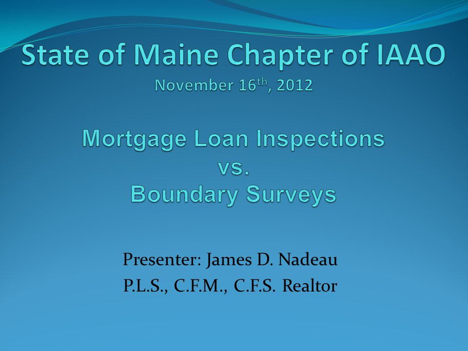 Mortgage Loan Inspections vs.