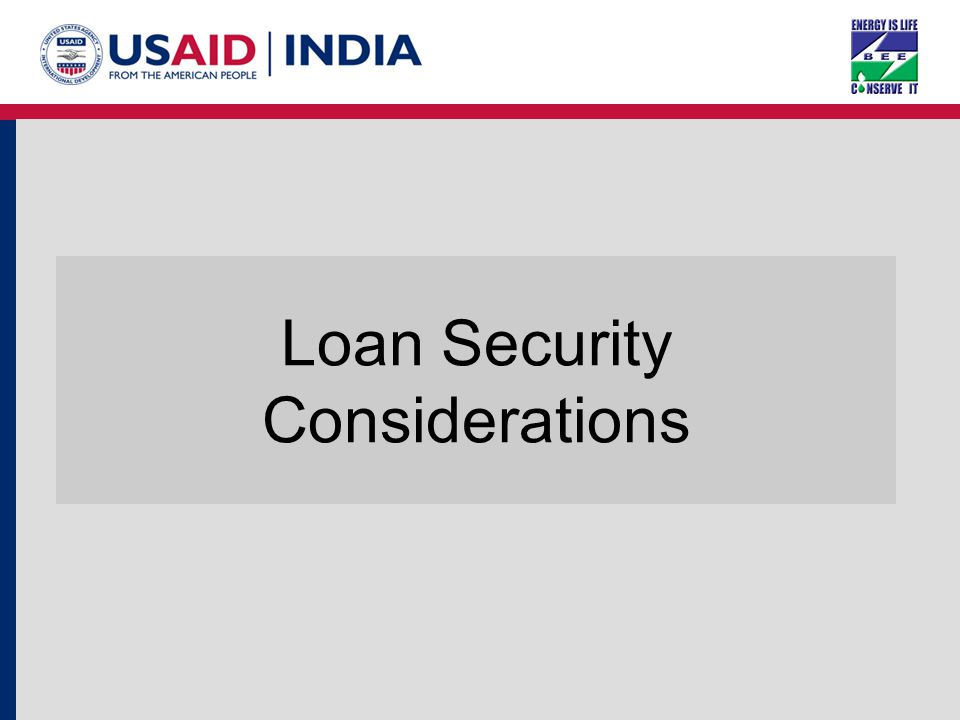 Loan Security Considerations