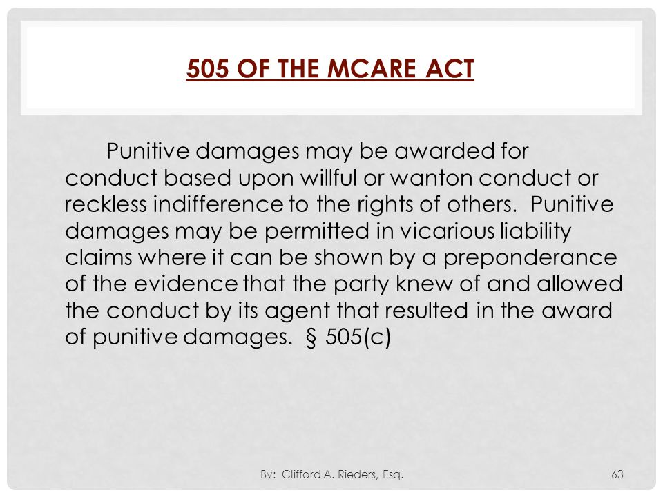 Punitive damages may be awarded for conduct based upon willful or wanton conduct or reckless indifference to the rights of others. Punitive damages ma