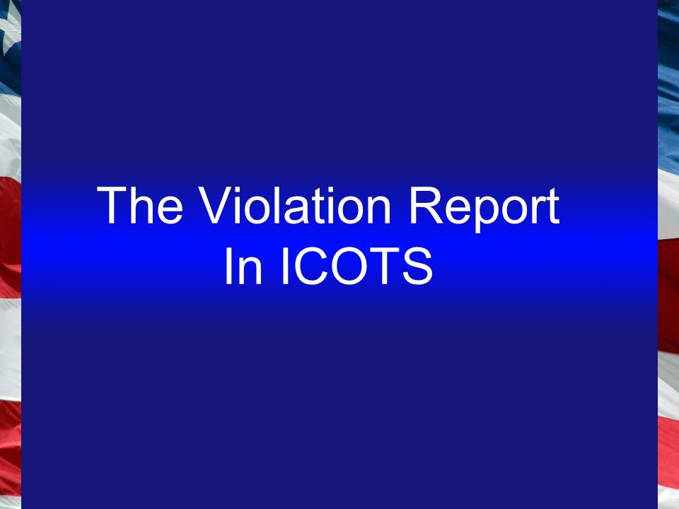 The Violation Report In ICOTS