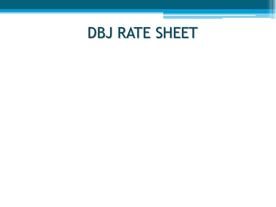 DBJ RATE SHEET