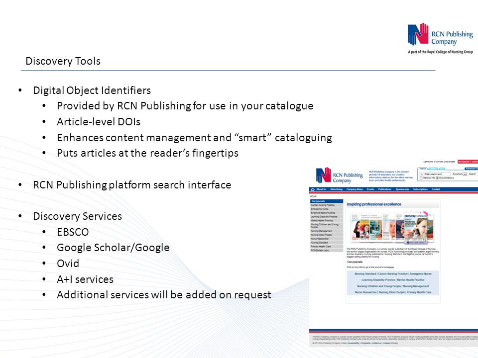 """Discovery Tools Digital Object Identifiers Provided by RCN Publishing for use in your catalogue Article-level DOIs Enhances content management and """"sm"""