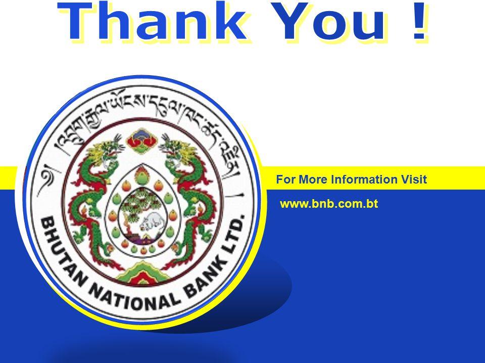 LOGO For More Information Visit www.bnb.com.bt
