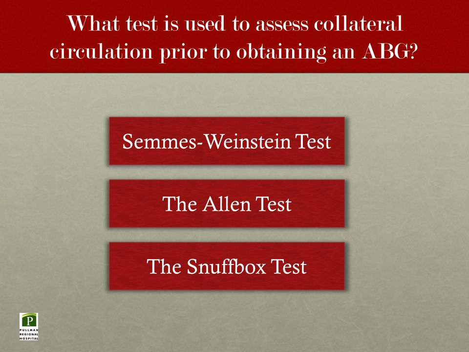 What test is used to assess collateral circulation prior to obtaining an ABG.