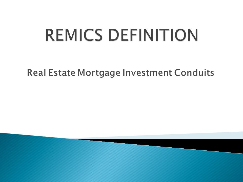 Real Estate Mortgage Investment Conduits