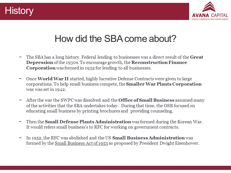 How did the SBA come about. − −The SBA has a long history.