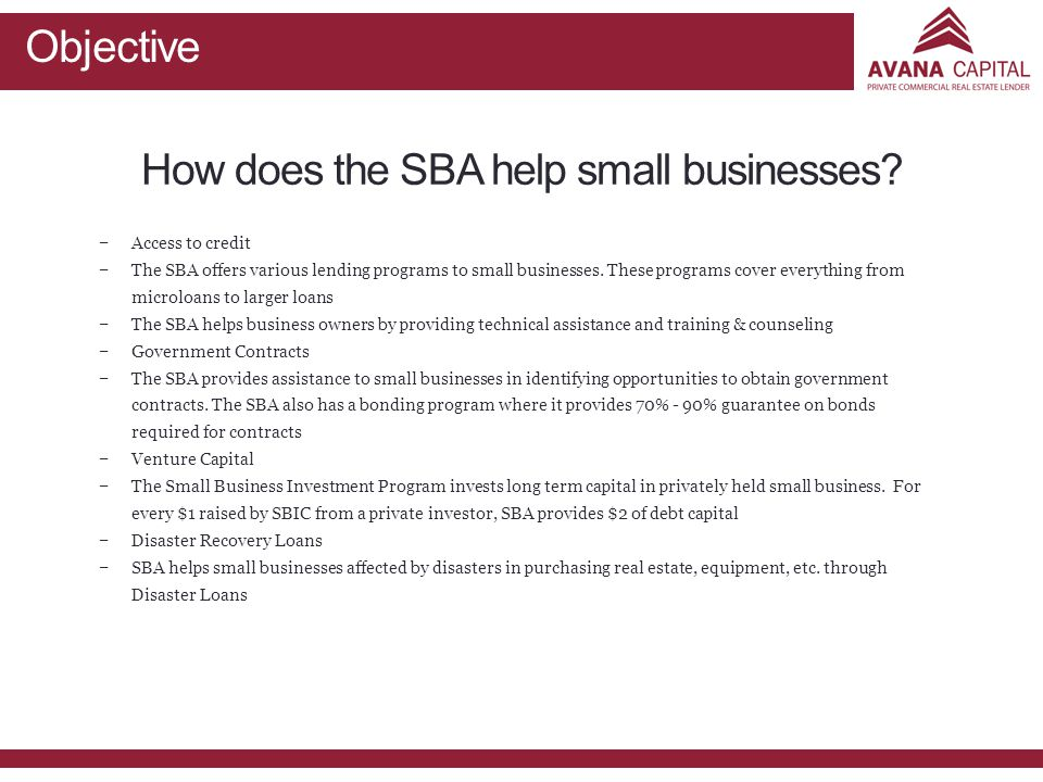 How does the SBA help small businesses.