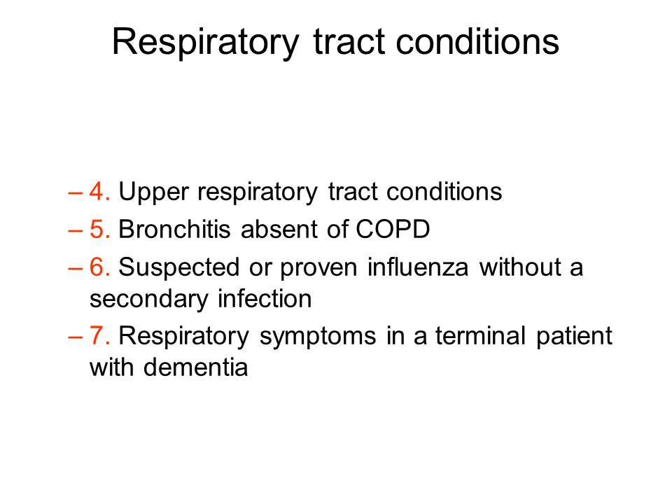 Respiratory tract conditions –4. Upper respiratory tract conditions –5.