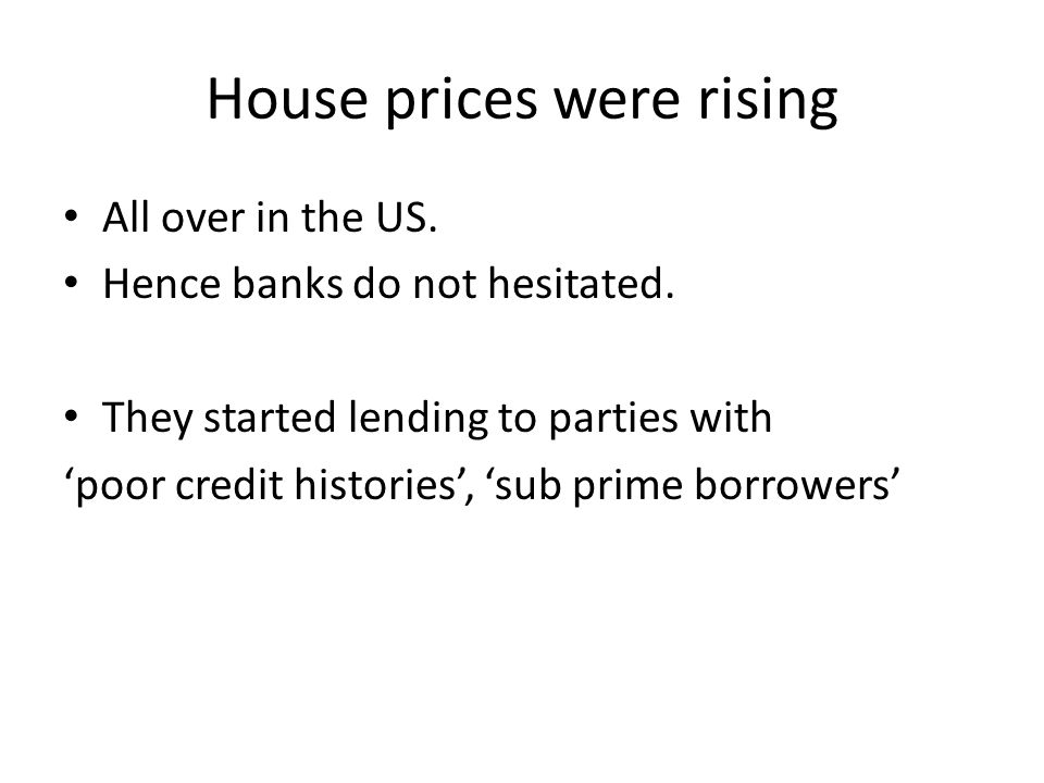Why did not just hurt the banks which gave the initial loans.