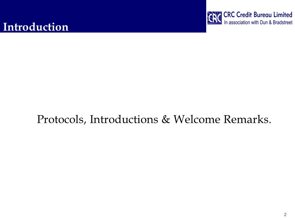 Introduction Protocols, Introductions & Welcome Remarks. 2