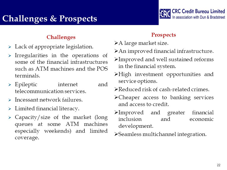 Challenges & Prospects Prospects  A large market size.