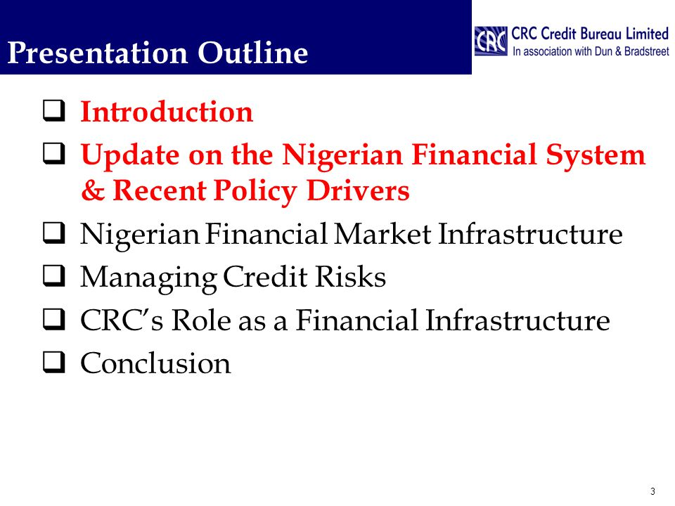 Nigerian Financial System  Consolidation of the Banking System between 2003- 2005.