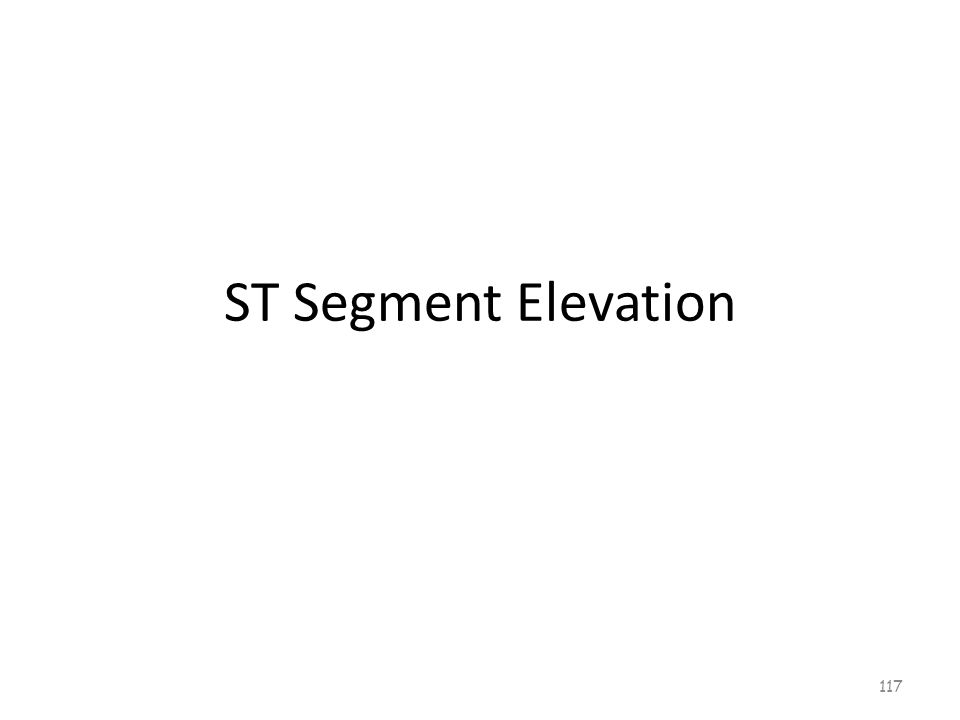 Acute Coronary Syndrome (ACS) ST-segment Elevation 116