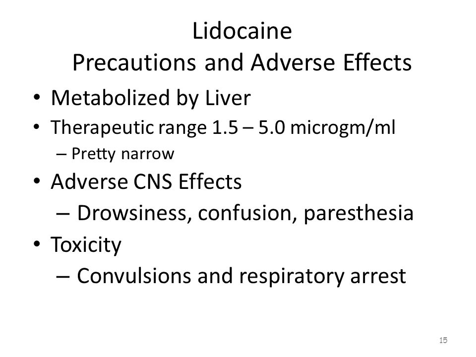 Lidocaine Precautions and Adverse Effects 14
