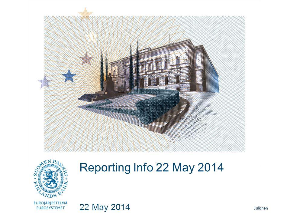 Julkinen Reporting Info 22 May 2014 22 May 2014