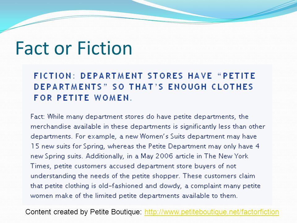 Fact or Fiction Content created by Petite Boutique: http://www.petiteboutique.net/factorfictionhttp://www.petiteboutique.net/factorfiction