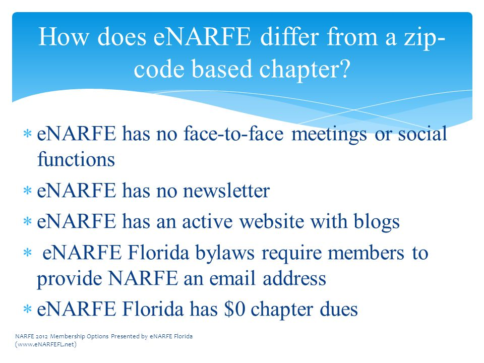 How does eNARFE differ from a zip- code based chapter.