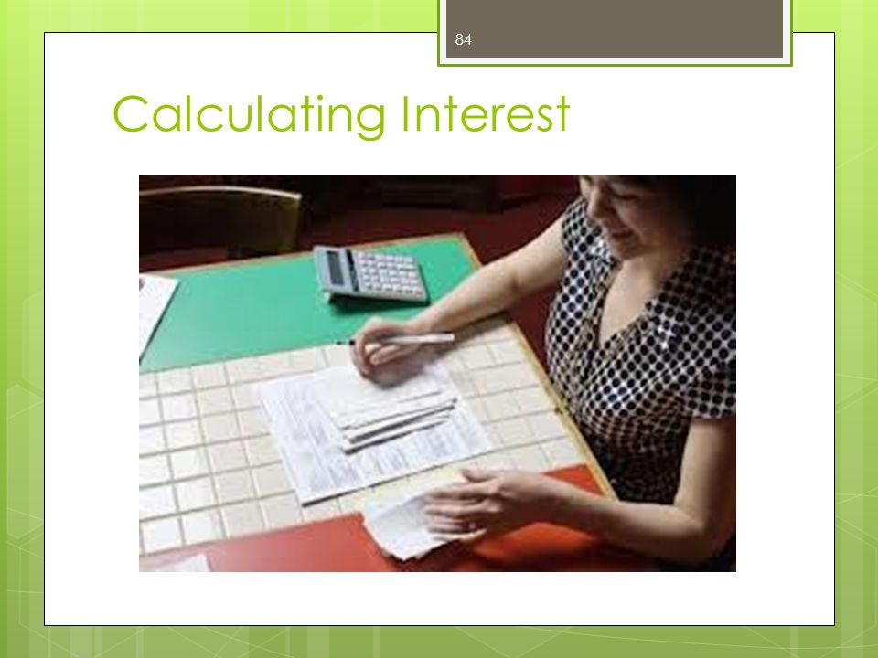 Calculating Interest 84