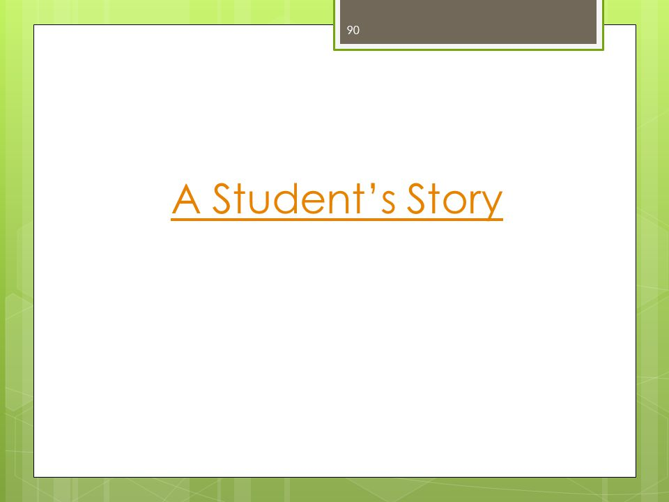 A Student's Story 90