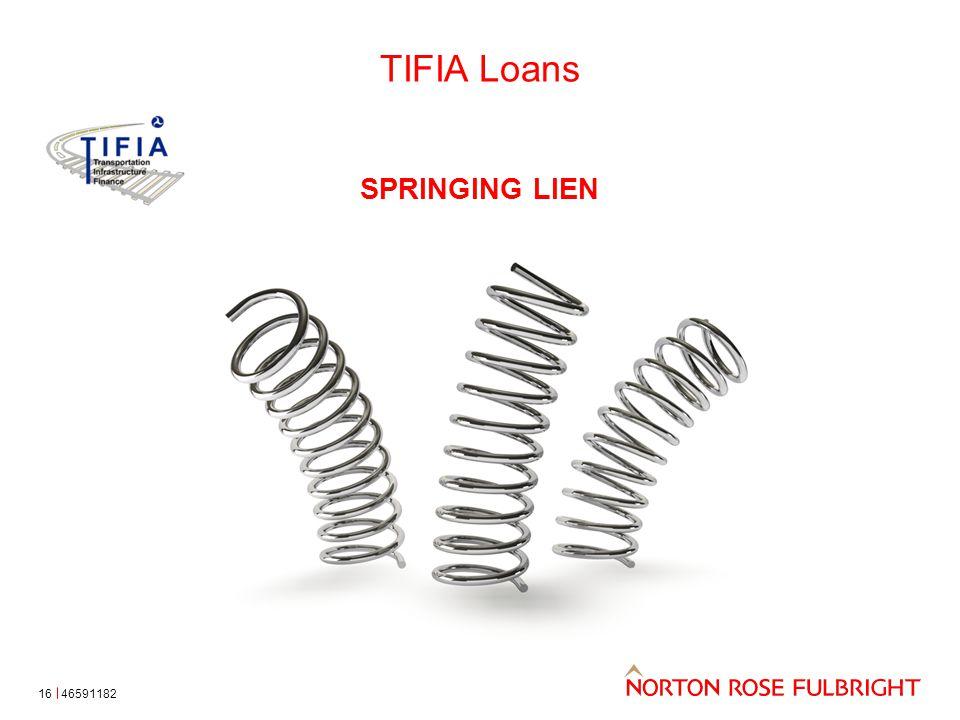 TIFIA Loans 16 SPRINGING LIEN 46591182
