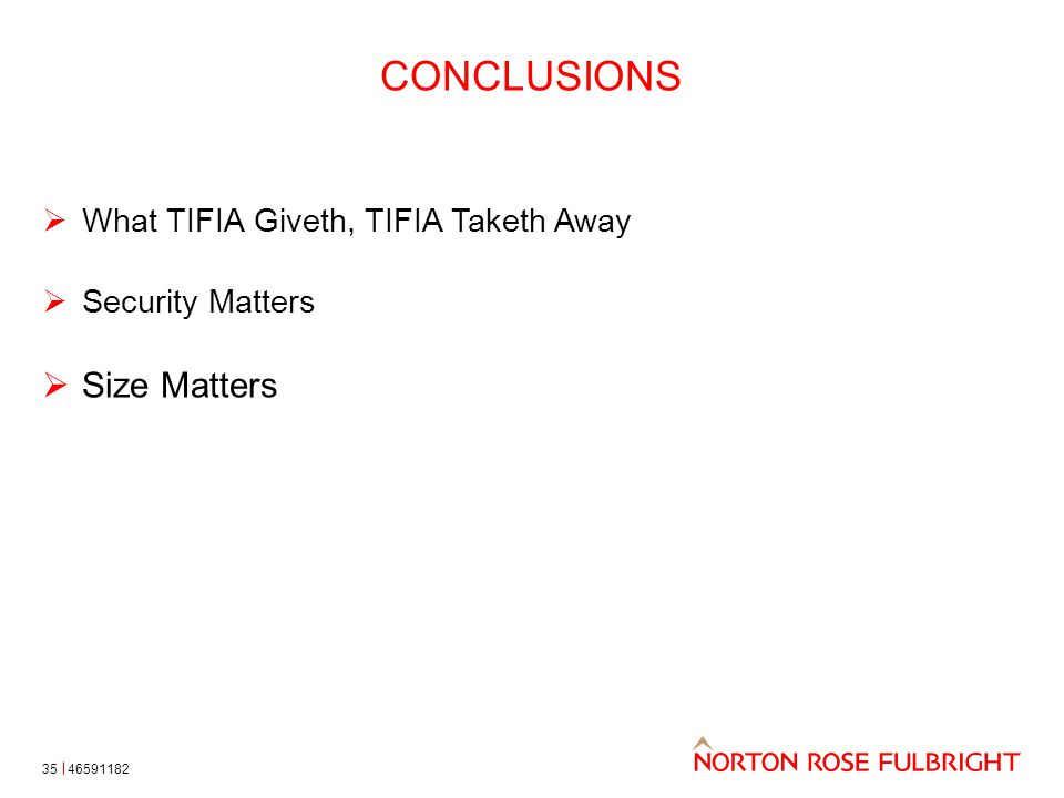 CONCLUSIONS 35  What TIFIA Giveth, TIFIA Taketh Away  Security Matters  Size Matters 46591182