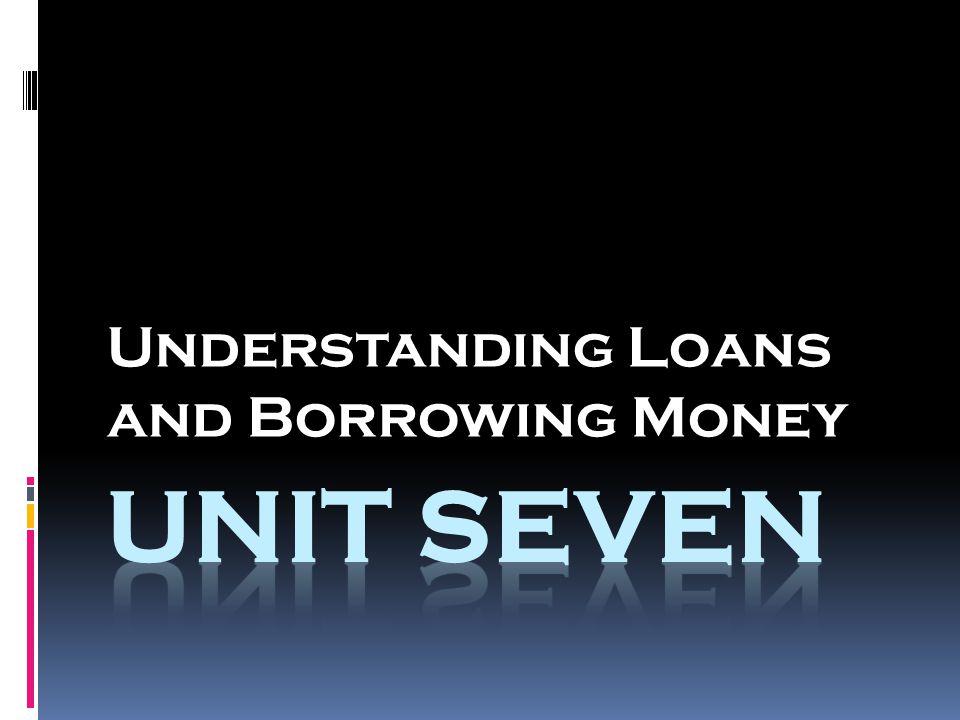 Understanding Loans and Borrowing Money