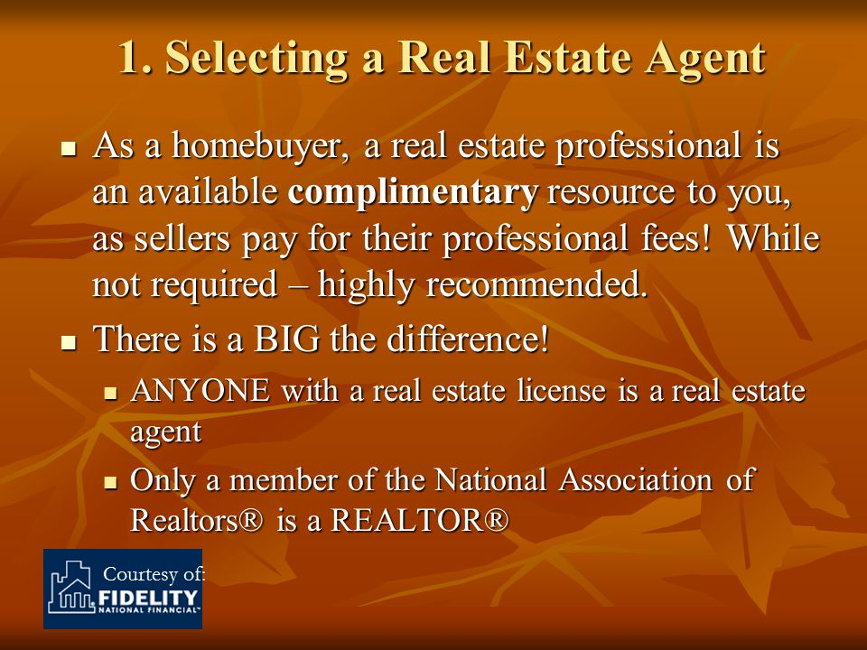 Courtesy of: Why a REALTOR ®.