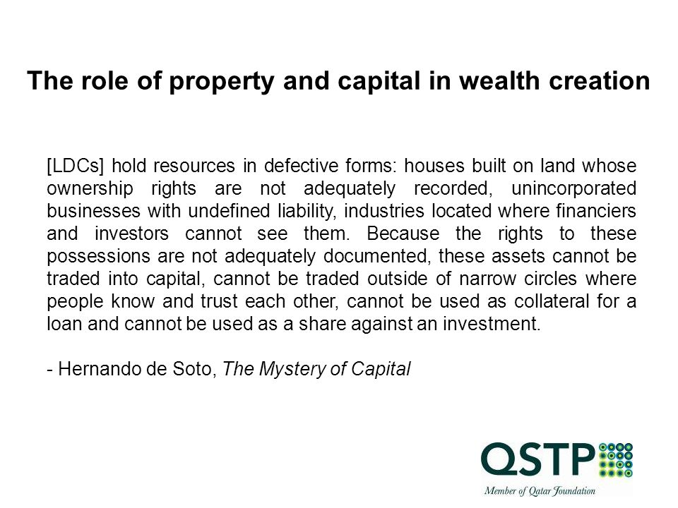 A CP Assets as valuable objects Property as objects for commercial transactions Capital as objects in an machinery for creation of wealth Using the concepts of assets, property and capital Source: CIP
