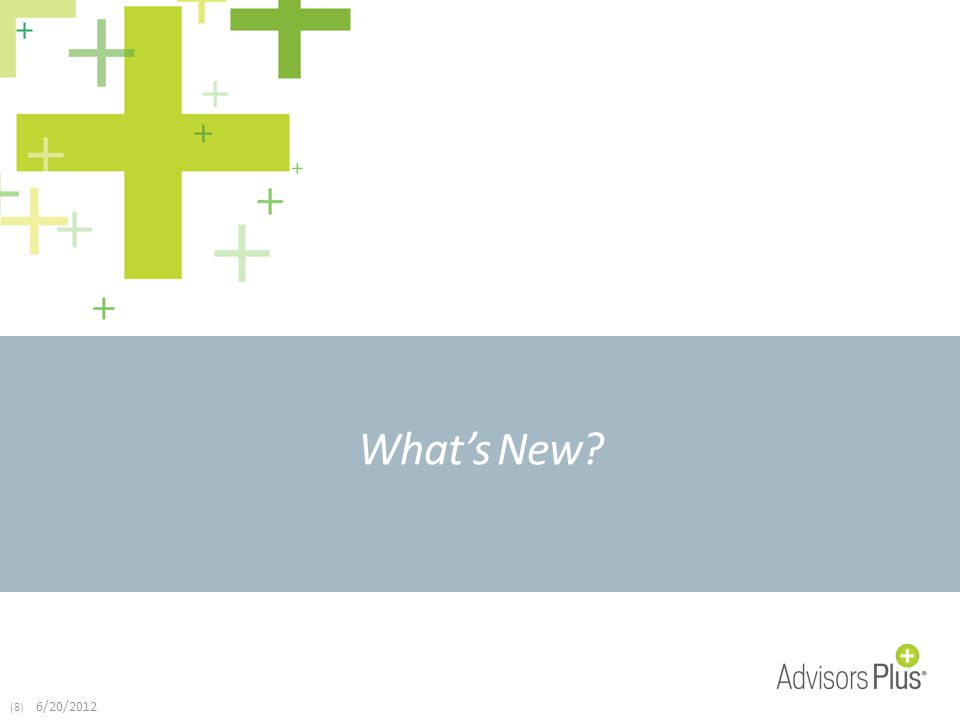 (8) 6/20/2012 What's New?