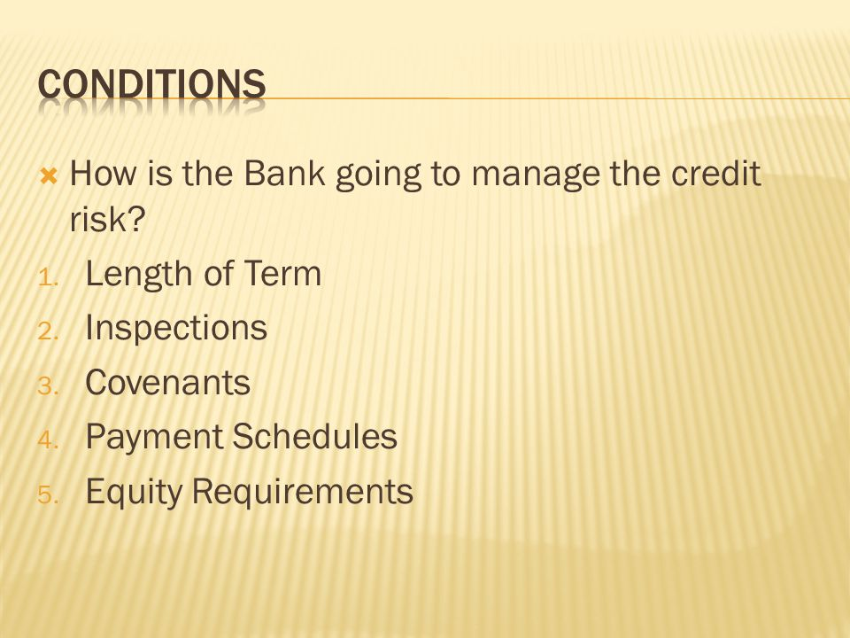  How is the Bank going to manage the credit risk.