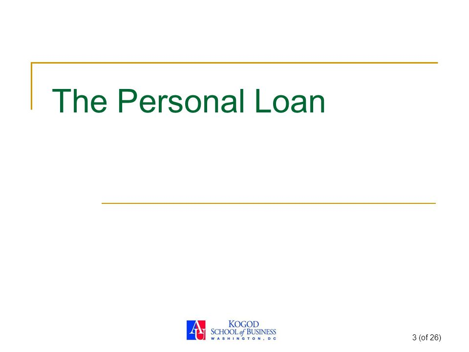 3 (of 26) The Personal Loan