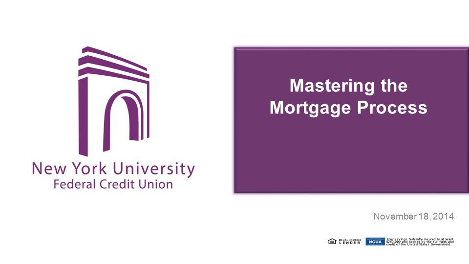Mastering the Mortgage Process April 22, 2014 November 18, 2014