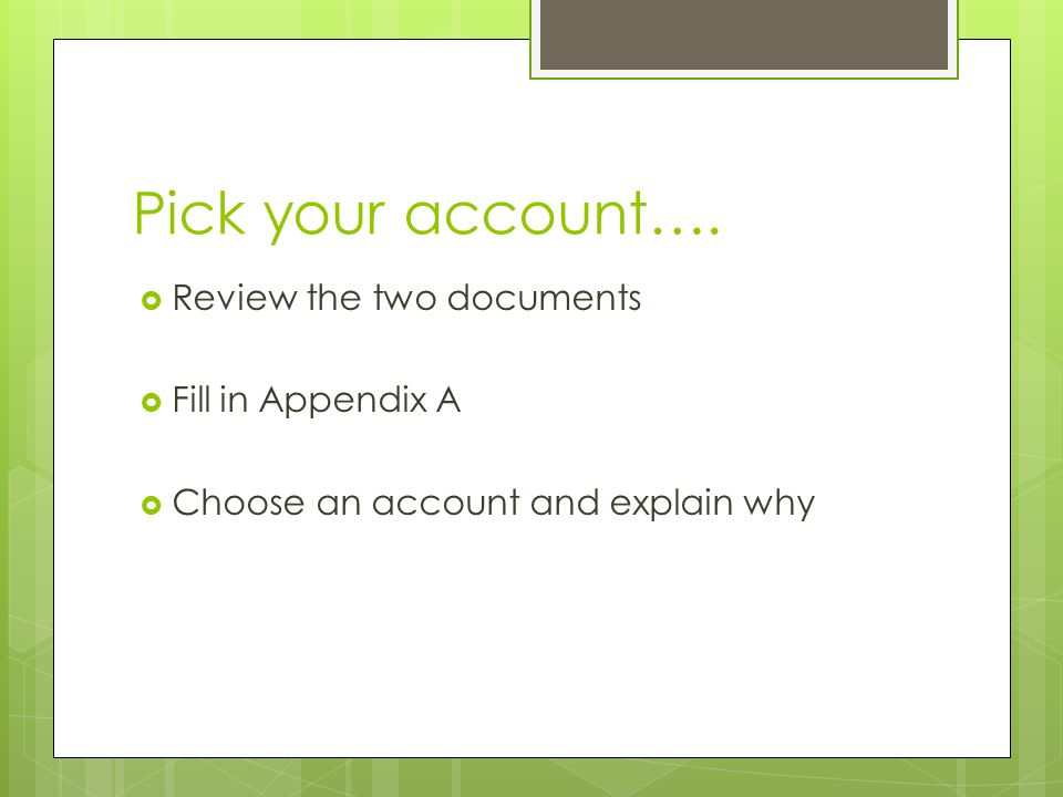 Pick your account….