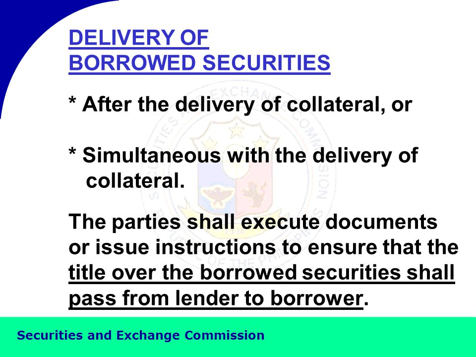 Securities and Exchange Commission ELIGIBLE COLLATERAL 1.