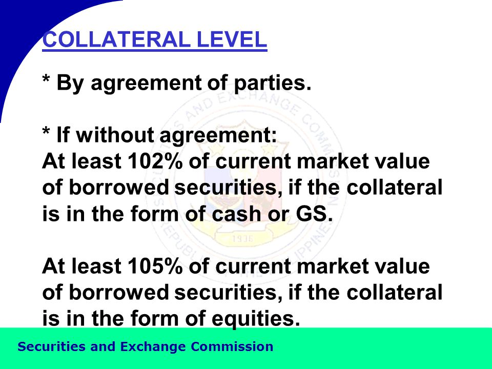 Securities and Exchange Commission OPTIONS OF PARTIES REGARDING COLLATERAL SECURITIES 1.