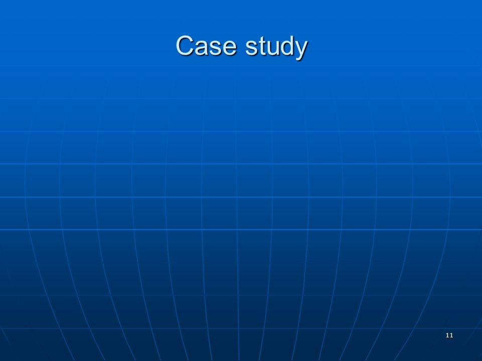 11 Case study