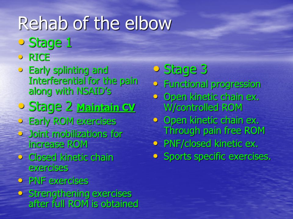 Eval. Of elbow History: History: Is it caused by direct trauma, throwing type of an inj?, look for internal organ problem or ulnar nerve impingement,