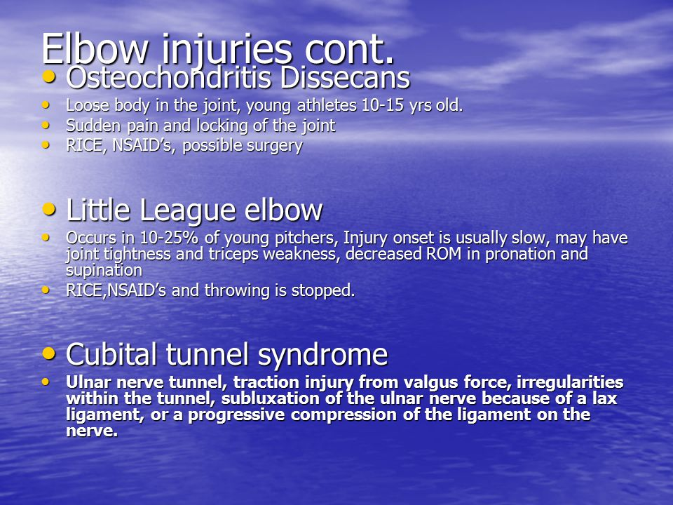 Elbow injuries cont.