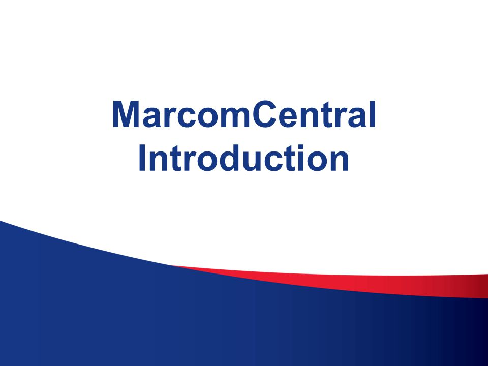 4 MarcomCentral Introduction