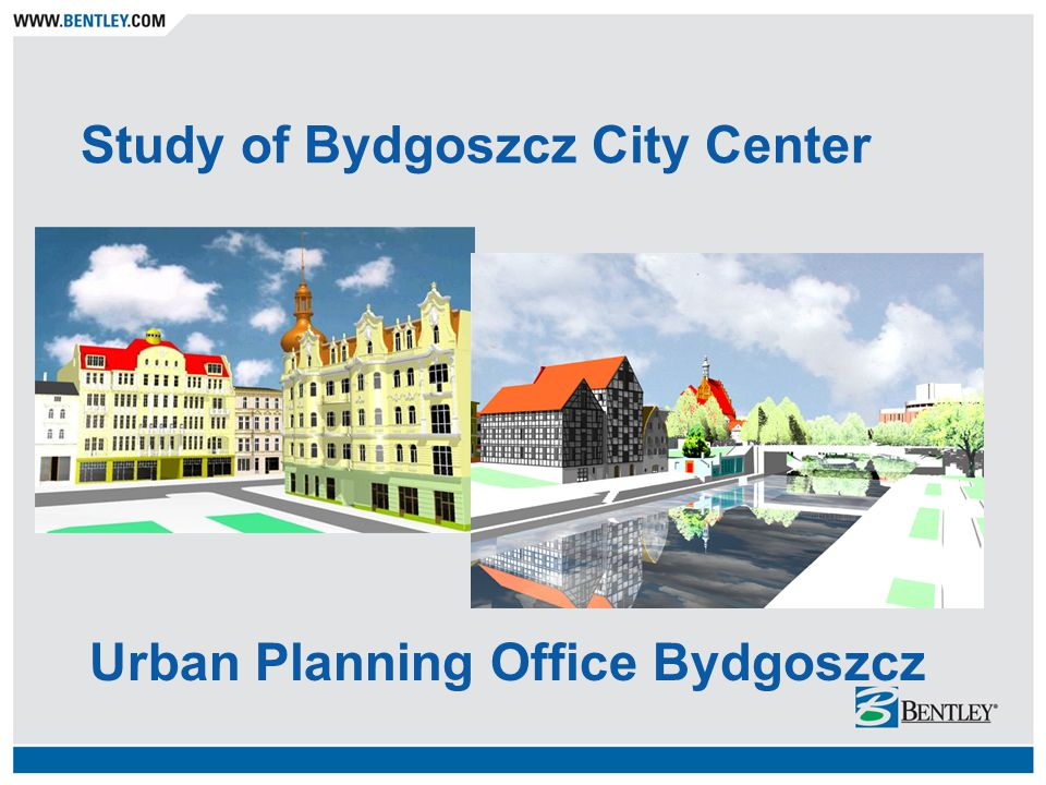 Urban Planning Office Bydgoszcz Study of Bydgoszcz City Center