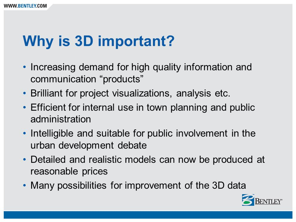 Why is 3D important.