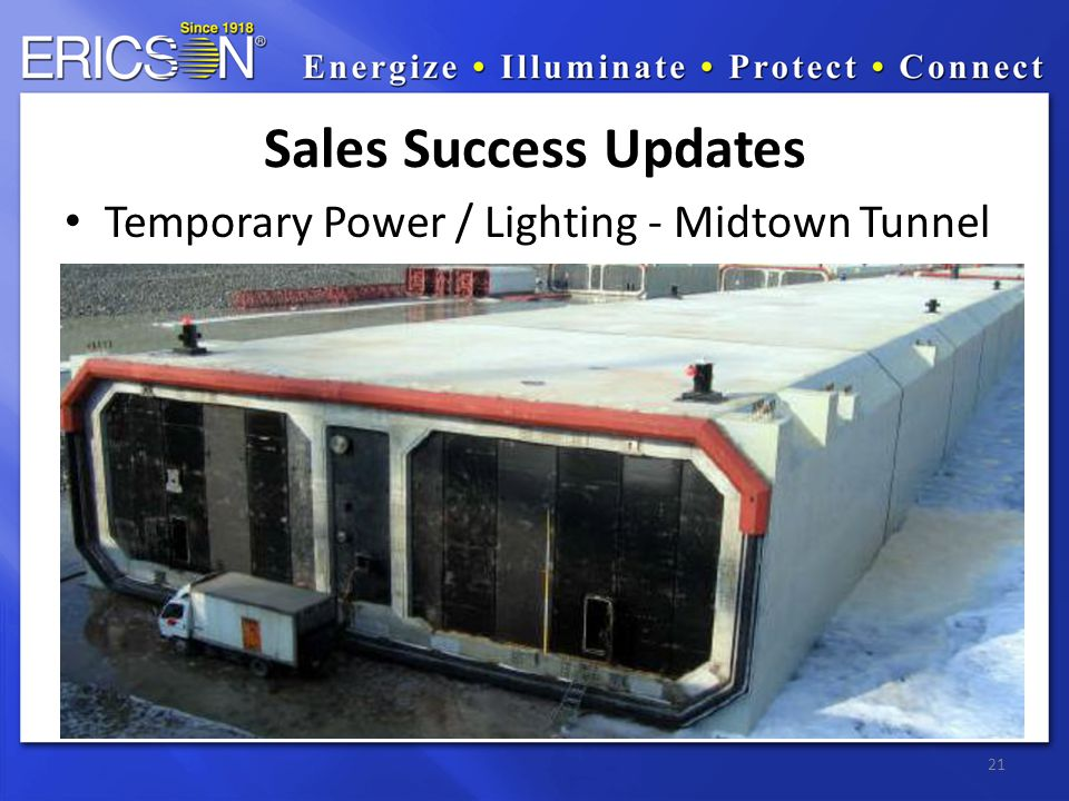 Temporary Power / Lighting - Midtown Tunnel 21 Sales Success Updates