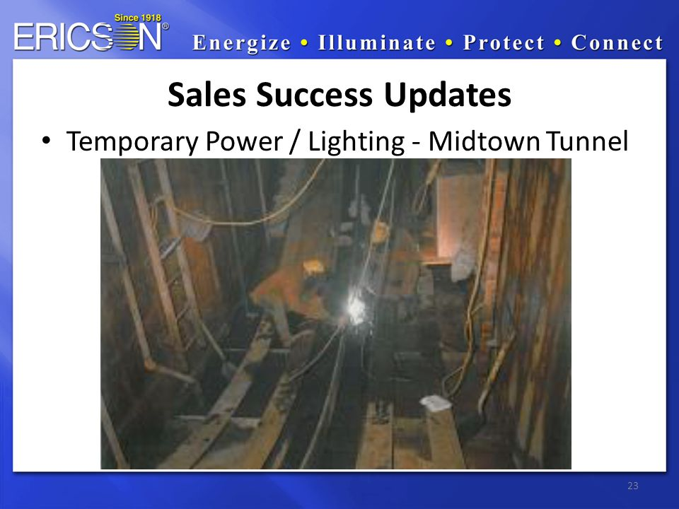 Temporary Power / Lighting - Midtown Tunnel 23 Sales Success Updates