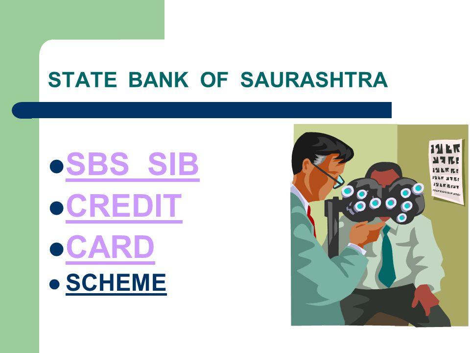 STATE BANK OF SAURASHTRA SBS SIB CREDIT CARD SCHEME