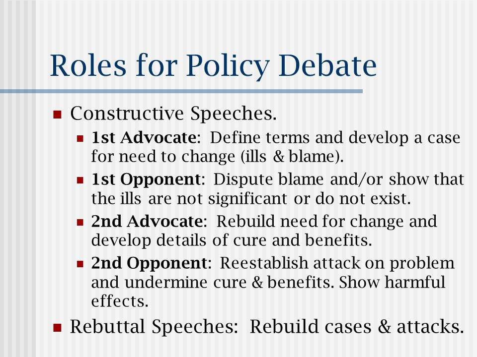 Outline of Policy Issues Proposition of policy.