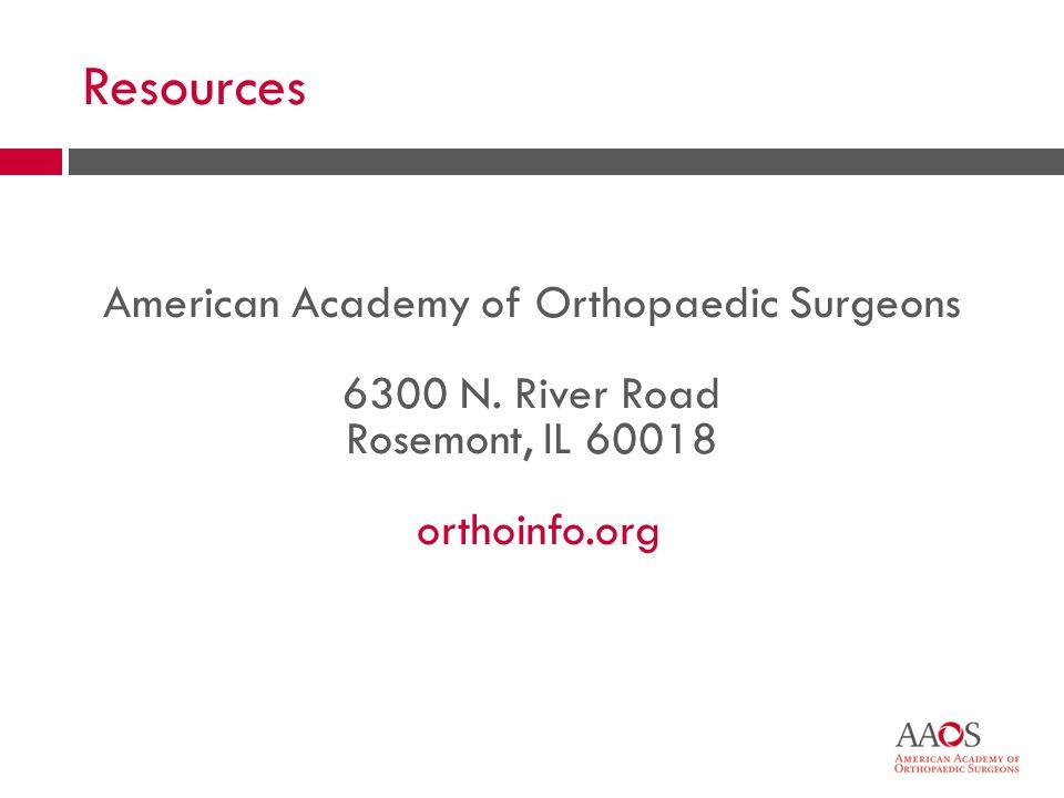 American Academy of Orthopaedic Surgeons 6300 N.