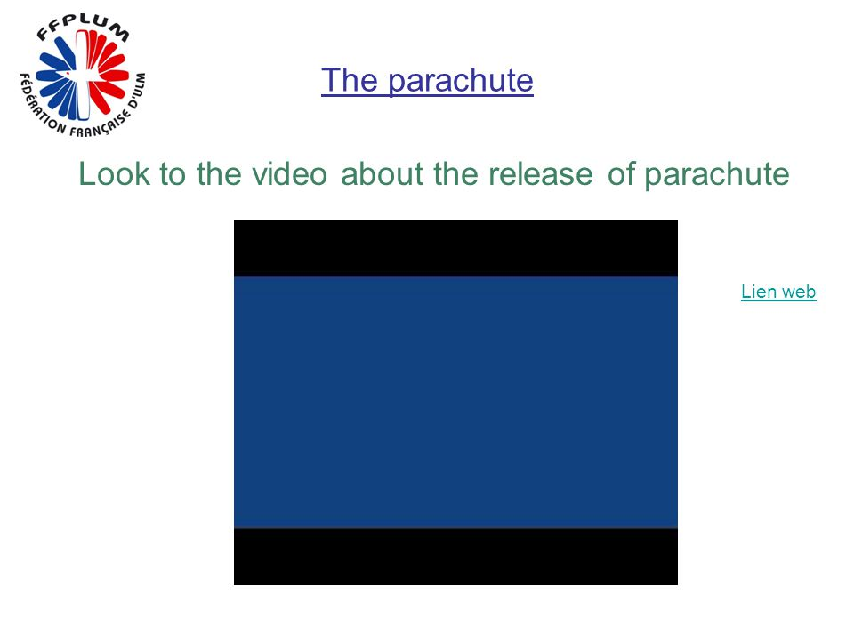 The parachute Look to the video about the release of parachute Lien web